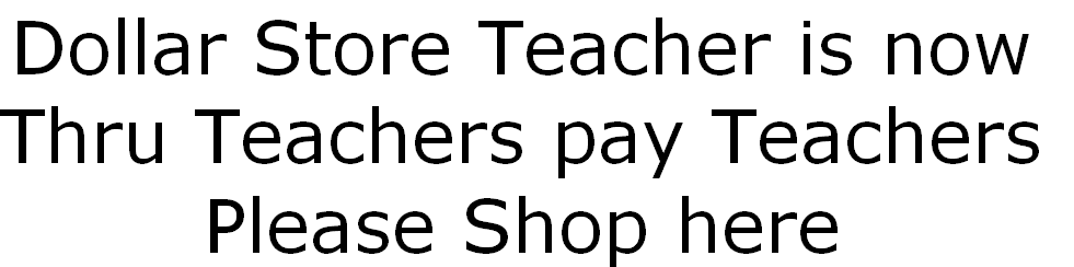 Dollar Store Teacher is now